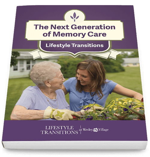 The Next Generation of Memory Care - Lifestyle Transitions