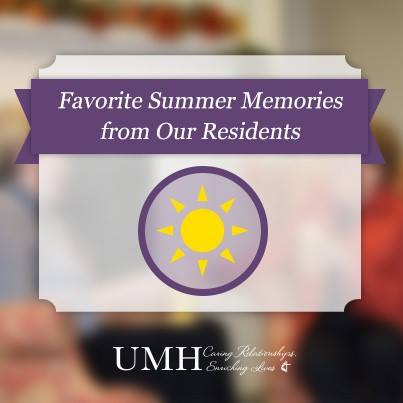 Our Residents' Favorite Summer Memories